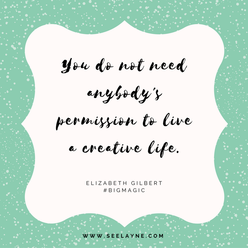 elizabeth gilbert permission quote