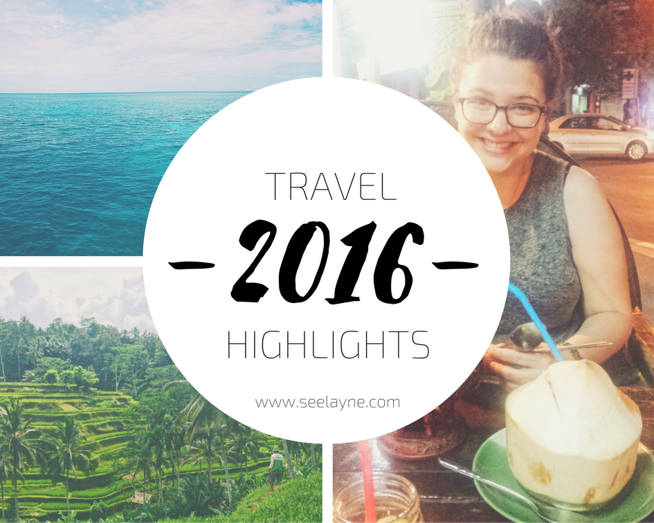 2016 Travel Highlights Seelayne